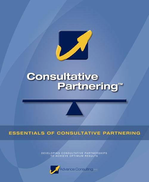 Essentials of Consultative Partnering