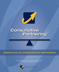 Essentials of Consultative Partnering